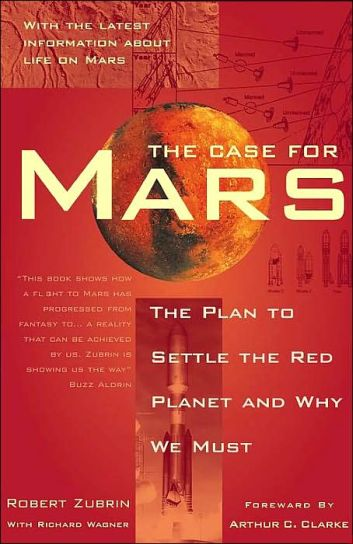 The Case for Mars - Robert Zubrin